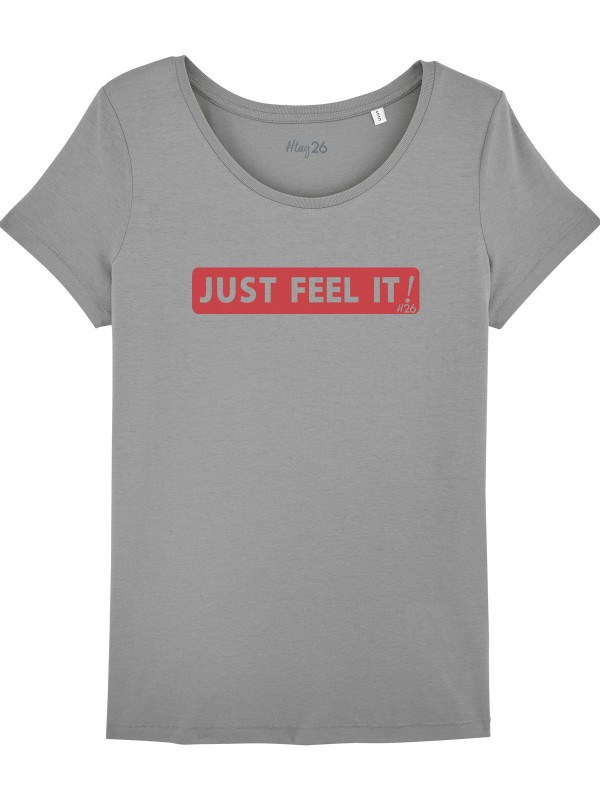 """T-shirt gris """"JUST FEEL IT"""""""